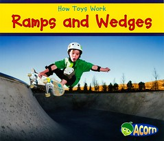 Ramps and Wedges (Vernon Barford School Library) Tags: new school boy toy toys reading book high ramp skateboarding reader library libraries reads machine books smith science ramps read paperback acorn cover planes junior skateboard covers bookcover machines middle simple vernon quick recent sian wedge qr grade2 bookcovers skateboarder nonfiction paperbacks scientific wedges readers inclined skateboardpark barford simplemachines softcover quickreads quickread simplemachine vernonbarford rl2 softcovers inclinedplanes readinglevel siansmith 9781432965884 howtoyswork