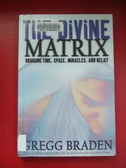 The Divine Matrix (Earthworm) Tags: book spiritual newage quantumphysics
