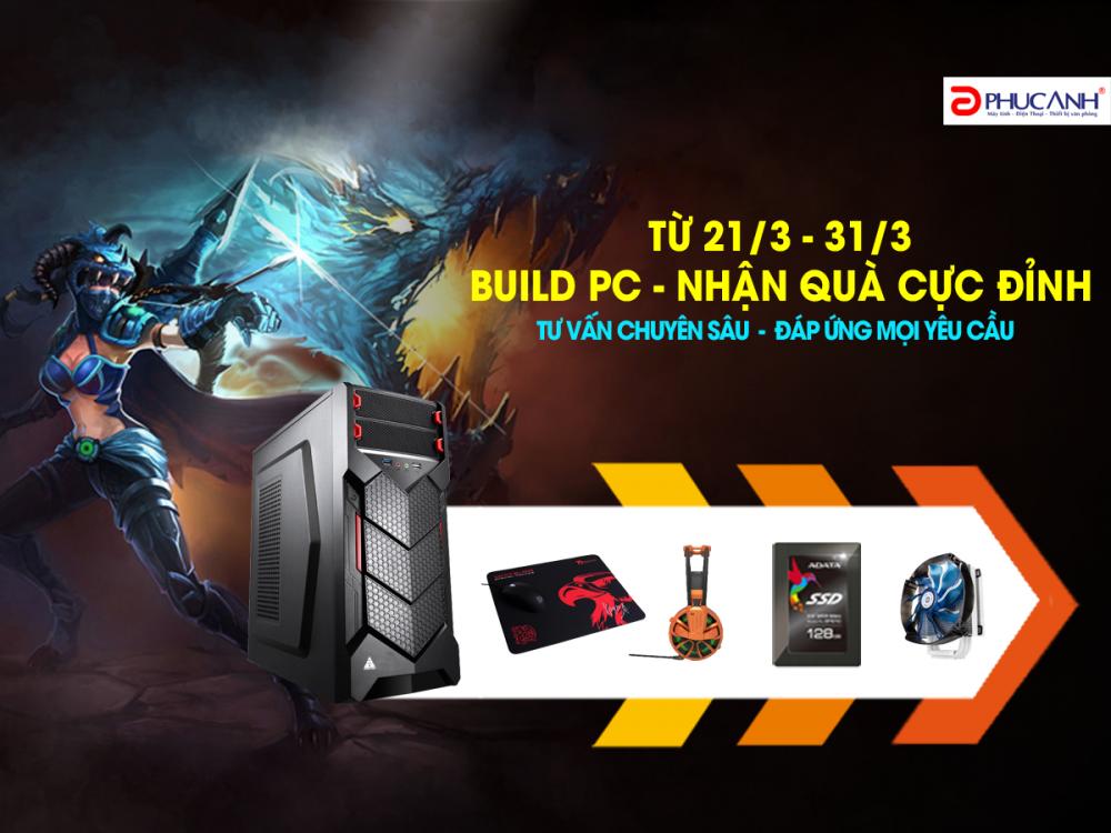BUILD PC - NHẬN QUÀ CỰC ĐỈNH