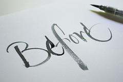 Before - Vk (Mnika Germann) Tags: pen brush calligraphy pincel letras caligrafia acuarelas calligraphie