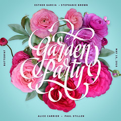 Garden Party (Kyle J. Letendre) Tags: flower floral botanical feminine type lettering script botany swash butterfat ranonculous