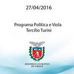 Programa Pol�tica e Viola - Dep. Terc�lio Turini