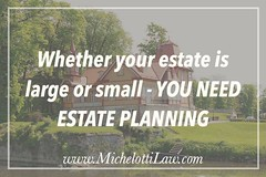 Who needs Estate Planning? You do  whether your estate is large or small. Either way, you should designate someone to manage your assets and make health care and personal care decisions for you if you ever become unable to do so for yourself. For many, s (Michelotti and Associates, Ltd) Tags: chicago illinois divorce kanecounty lawyers attorney cookcounty lakecounty bankruptcy dupagecounty estateplanning willcounty assetprotection irsproblems chicagoattorney foreclosuredefense estateplanninglawyer estateplanninglawfirm chicagolawfirm estateplanningchicago josephmichelotti michelottilawfirm