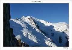 Le Mont Blanc 3 (P.LeToq) Tags: nature alpes neige chamonix montblanc alpinisme sommet