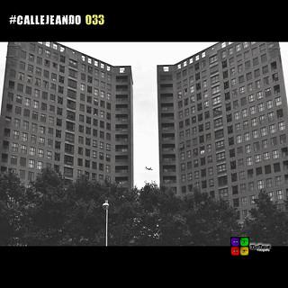#CALLEJEANDO 033