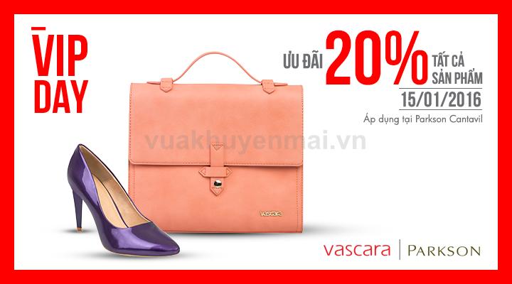 Vascara - Parkson - VIP Day - Ưu đãi 20% tất cả sản phẩm