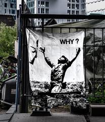 WHY ? (cmdpirx) Tags: public germany poster war space raum hamburg banner protest krieg vietnam canvas installation hh why bild anti hafen kantine oberhafen oeffentlicher