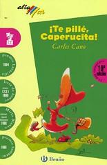 Te pill caperucita! / Carles Cano (Biblioteca Pblica Ciudad Real) Tags: libro infantil educa