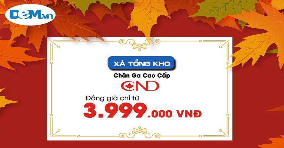 [Khuyến mại] 10 ngày vàng Chăn ga gối Canada Đồng giá chỉ từ 3,999,000đ