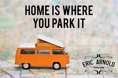 Home is Where You Park It (Eric Arnold Photography) Tags: life road camping bus home vw volkswagen jack toy die map quote cast micro van westy camper kerouac matchbox watermark microbus westfalia diecast