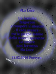 #La Luce (Poetyca) Tags: image e poesie featured immagini sfumature poetiche leparoleperdirlo