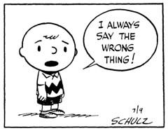 I always say the wrong thing! (Tom Simpson) Tags: vintage comics peanuts 1950s comicstrip charliebrown 1951 newspapercomics ialwayssaythewrongthing