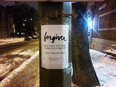 What have you been unable to forgive? (Exile on Ontario St) Tags: street winter music snow sign advertising flyer streetlight phone montral streetlamp montreal telephone hiver text group ad band pole advertisement number lamppost question neige rue lightpole musicgroup advertizing phonenumber forgiveness notredamedegrace ndg forgive telephonenumber notredamedegrce forgiver yeswemystic