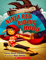 Ninja Red Riding Hood (Vernon Barford School Library) Tags: new fiction red dan reading book high little ninja library libraries reads martialarts books read paperback riding corey cover junior hood novel covers bookcover rosen middle ninjas schwartz vernon recent wolves redridinghood rhyme bookcovers paperbacks novels fictional picturebooks barford softcover santat rhyming fracturedfairytales vernonbarford softcovers storiesinrhyme picturebooksforchildren dansantat coreyrosenschwartz storiesinverse 9780545880893
