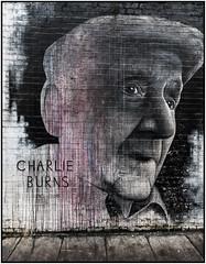 Brick Lane - Graffitit 05 - {Charlie Burns 1915-2012} (jerry_lake) Tags: london graffiti streetphotography d750 londoncity graffitiart lightroom61 23rdjan2016