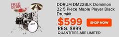 DDRUM DM22BLK Dominion 22 5 Piece Maple Player Black (LAMusicCanada) Tags: black 22 maple 5 player only piece today reg drumkit dominion 899 59999 ddrum dm22blk httpwwwlamusiccaproductpdm22blkhtm
