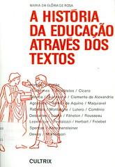 A história da educação através dos textos (bfmontojos) Tags: dos da história educação através textos a ahistóriadaeducaçãoatravésdostextos