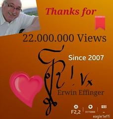 Today it will occur! If stats will run! - 22.000.000 Views . (eagle1effi) Tags: collage thanks 22 samsung galaxy views portfolio erwin photostream s5 clicks millionen effinger 22000000