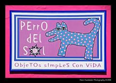 Cholula, Mexico (Marc Funkleder Photography) Tags: pink blue color rose mexico nikon colorful bleu mexique d200 pancarte cholula puebla couleur enseigne nikond200 2470mm28 outdoorsign