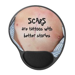 Scars Are Tattoos With Better Stories Mouse Pad (Paradise Photos) Tags: shirt tshirt surgery depression lad cpr cvd heartdisease anxiety heartattack stent brokenheart teeshirts diabetes aed cardiac bhf britishheartfoundation widowmaker celebratelife triplebypass panicattack heartfoundation arrhythmia heartdiseaseawareness cardiacarrest myocardialinfarction atrialfibrillation ventricularfibrillation cardioversion bypasssurgery cabg defibrillation suddencardiacarrest zipperclub cardiovasculardisease mendedheart coronarybypasssurgery cardiacrehabilitation automatedexternaldefibrillation heartattacksurvivor