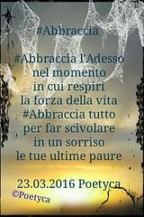 #Abbraccia (Poetyca) Tags: image e poesia poesie featured immagini sfumature poetiche leparoleperdirlo