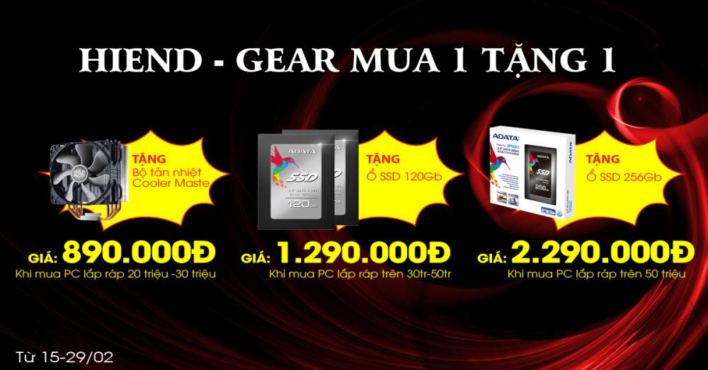"""Khuyến mại đặc biệt """" Mua 1 tặng 1 sản phẩm Hiend-Gear """""""