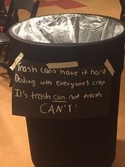 Trash cans have it hard - dealing with everyone's crap - it's trash can not trash can't @phxart #phxartfamily #phxhaiku #haiku #phoenix (ghm575) Tags: phoenix haiku topphx16 phxartfamily phxhaiku