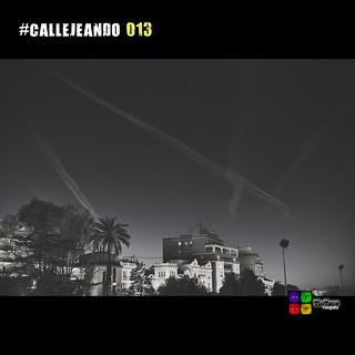 #CALLEJEANDO 013