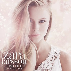 Zara Larsson - Lush Life (Acoustic) (Stan Brooks Designs) Tags: life artwork lushlife cover acoustic lush zara larsson clinique singlecover singleartwork zaralarsson