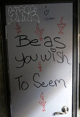 Be as you wish To Seem (Georgie_grrl) Tags: door loo toronto ontario loving fun bathroom graffiti kind positive queenstreetwest tagging helpful goodfood goodfriday goodvibes goodfriend goodcompany wordsofwisdom openminded harlemunderground beasyouwishtoseem canonpowershotg15 easterbrunchwithmondo