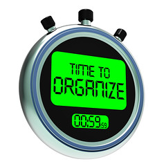 Time To Organize Message Shows Managing Or Organizing (seiu1199p) Tags: file structure system management definition organization organized organize arranged arrange organise organised managed manage structured timeto timefor