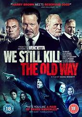 We Still Kill the Old Way มาเฟียขย้ำนักเลง