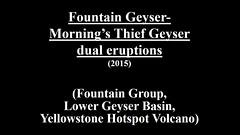 Fountain Geyser-Morning's Thief Geyser dual eruptions (2015) (HD) (James St. John) Tags: fountain group basin thief yellowstone mornings wyoming dual lower geyser erupt eruption erupting morningsthief