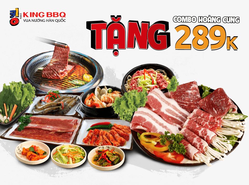 King BBQ   Tặng Combo Hoàng Cung 289.000đ