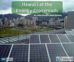 Hawai'i Report Social Media (Institute for Local Self-Reliance) Tags: hawaii energy renewable solarenergy ilsr energydemocracy