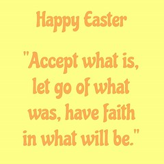 Accept what is, let go of... (collinlynch) Tags: qotd happyeaster quoteoftheday dailyquote uploaded:by=flickstagram dailyqotd instagram:photo=1215255458818598749316823880