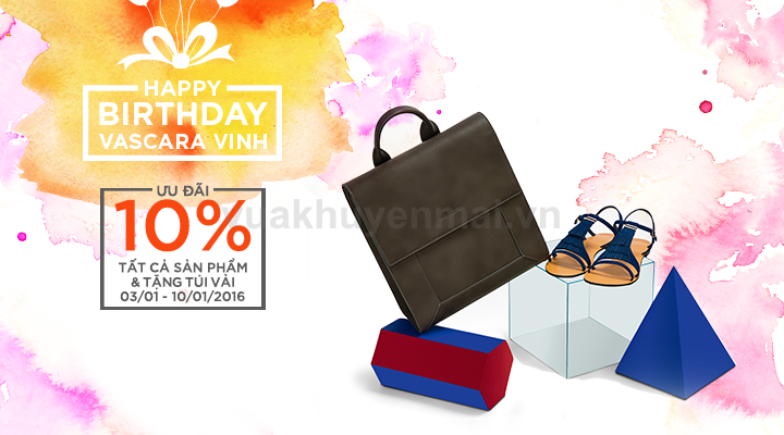 Sinh nhật CH Vascara Vinh - ưu đãi 10% tất cả sản phẩm - tặng túi vải 175K cho hóa đơn từ 750K