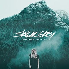 Skylar Grey - Moving Mountains (alexdotpsd) Tags: mountains grey design moving artwork graphic album cover single skylar fanmade