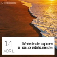 Frase clebre 14/4/2016 (CELEBRITOONS) Tags: quote quotes frases placer reflexin cita placeres frasesclebres plurarco