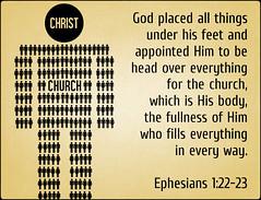 Ephesians 1:22-23 (joshtinpowers) Tags: bible scripture ephesians