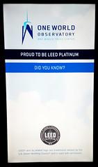 Proud to be leed platinum (Lost in Flickrama) Tags: newyorkcity leed worldtradecenter screen observatory platinum 1wtc