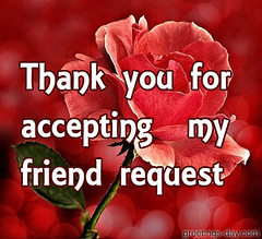 Thank you for  accepting  my  friend request (greetingsday) Tags: friend thankyou dd request thanksforadd foraccepting