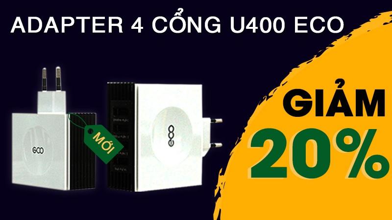 Chương trình giảm 20% cho Adapter 4 cổng U400 Eco