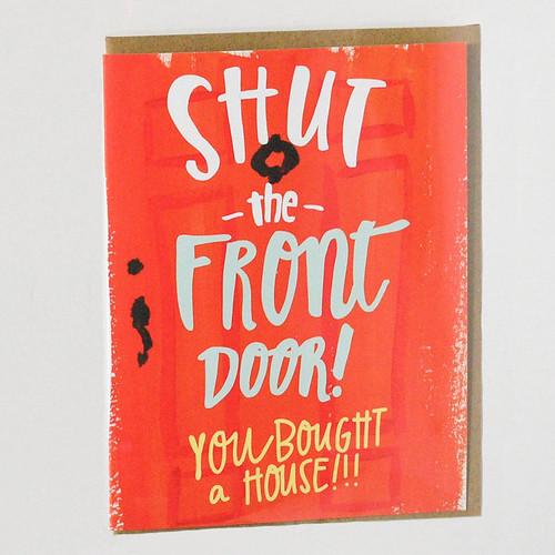 Greeting Card Winner — Hen Pen Paper Co., Shut the Front Door! Greeting Card