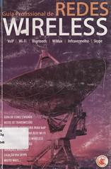 Guia profissional de redes wireless (Biblioteca IFSP SBV) Tags: de computadores sem wireless fio informatica locais redes
