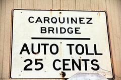 Bridge toll sign (Walt Barnes) Tags: ca history museum canon vintage eos calif sp crockett topaz southernpacific traindepot vintagesign carquinezbridge tollbridge 60d autotoll canoneos60d eos60d topazclarity crocketthistoricalmuseum topazinfocus wdbones99
