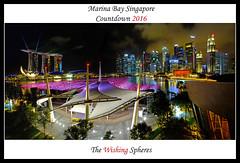 Countdown by the Bay 2016 ( SiLeNcE ) Tags: singapore esplanade wishingspheres singaporecountdown marinabaycoundown marinabaycountdown2016
