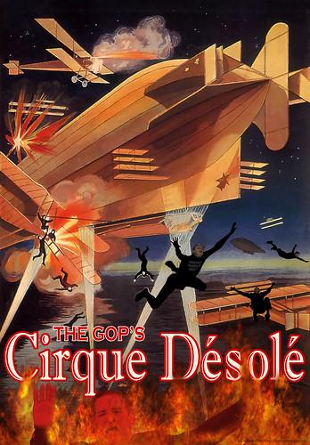 Cirque Désolé: The GOP's Sorry Circus