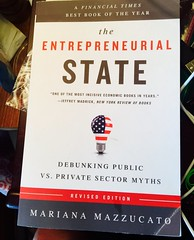 """The Entrepreneurial State"" <<>> Where did we go wrong? (chicbee04) Tags: book internet books bookstore nasa financialtimes bookshop arpa bookstores libreria arpanet barnesandnoble ownership royalties nsf debt recommended wethepeople darpa gdp standardofliving dividends librerias grossdomesticproduct economicstimulus nakedcapitalism nationalwealth iphoneography mustreadlist bestbookoftheyear theentreprenurialstate mariannamazzucato gibillofrights shareofownership enormouswealth governmentfundedresearch"
