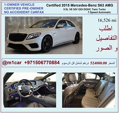 2015 Mercedes-Benz S63 AMG  16500    524000.00                                    00971567176818 0097 (mansouralhammadi) Tags:            fromm1carusatoworld